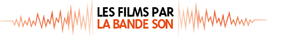Les Films par la Bande (Son)
